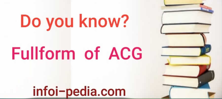 ACG Full form, Full form of ACG - Medical Physiology