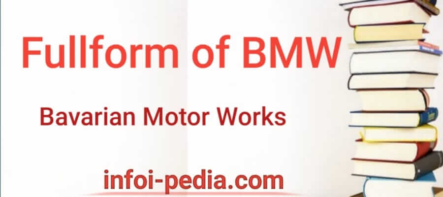 BMW Full form, What is the full form of BMW