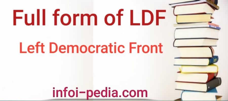 LDF full form, Full form of LDF- Politics